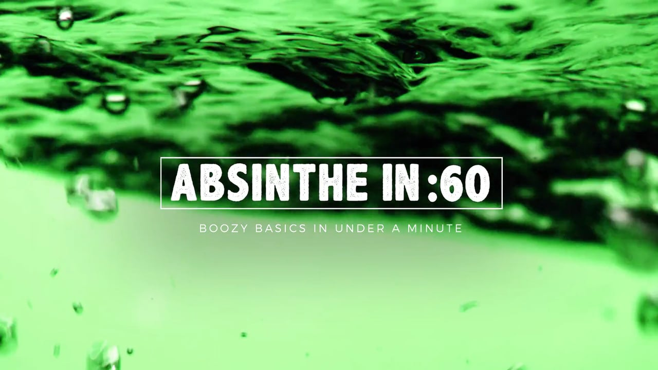 LIQUOR.COM: Absinthe In 60 Seconds